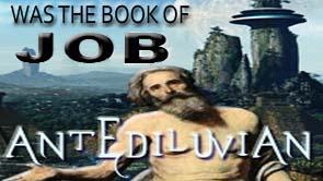 Was The Book of Job Antediluvian