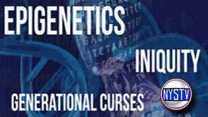 Epigenetics – Family Curses – NYSTV
