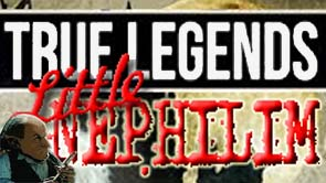 True Legends- Little Nephilim