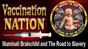 Vaccination Nation - Illuminati Brainchild