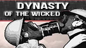 Dynasty of the Wicked