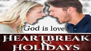 Heartbreak and Holidays