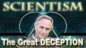 Scientism - The Great Deception