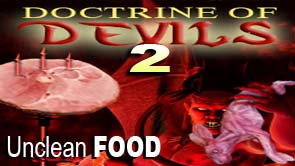 Part 2 - Doctrines of Devils and The Food You Eat