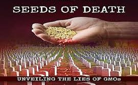 Seeds of Death Unveiling The Lies of GMO's