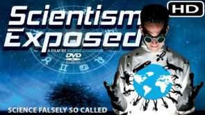 SCIENTISM EXPOSED 🔭 Full Documentary (2016) HD