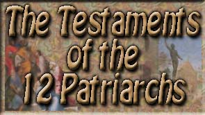 The Testaments of the 12 Patriarchs