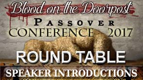 Passover Conference 2017 Conference Round Table - Speaker Introductions