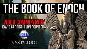 The Book of Enoch Video Commentary w/ David Carrico & Jon Pounders Part 1