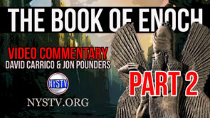The Book of Enoch Video Commentary w/ David Carrico & Jon Pounders Part 2