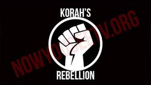 Korah's Rebellion The Rise of The Lawless Revolution