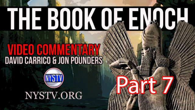 Book of Enoch Video Commentary Part 7